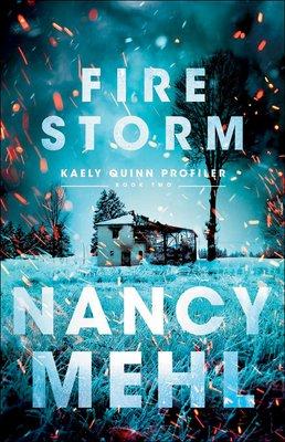 Fire-storm-nancy-mehl-9780764231858